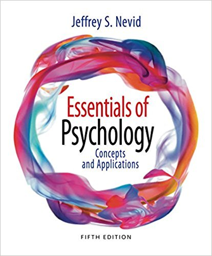 Test Bank for Essentials of Psychology: Concepts and Applications 5th Edition Jeffrey S. Nevid