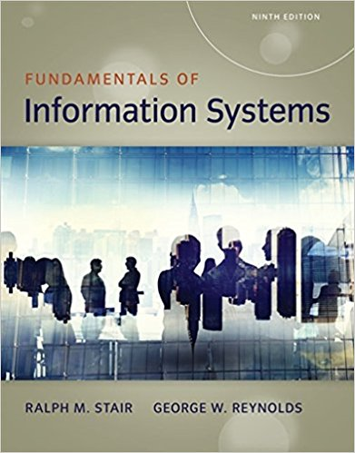 Test Bank for Fundamentals of Information Systems 9th Edition Ralph M. Stair