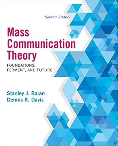 Test Bank for Mass Communication Theory: Foundations