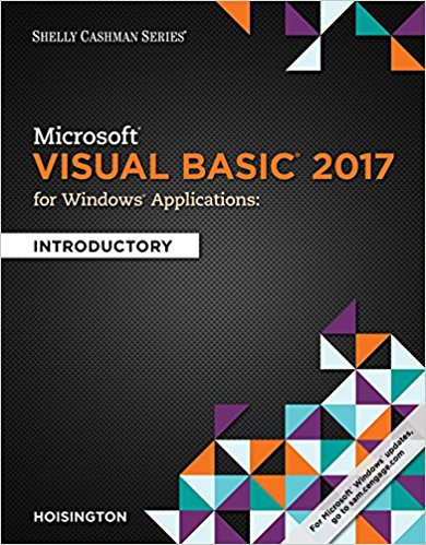 Test Bank for Microsoft Visual Basic 2017 for Windows Applications: Introductory 1st Edition Corinne Hoisington