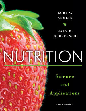 Test Bank for Nutrition: Science and Applications 3rd Edition Mary B. Grosvenor