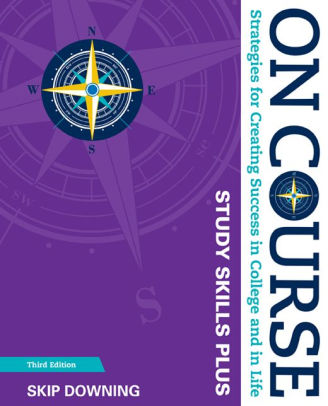 Test Bank for On Course: Strategies for Creating Success in College and in Life 8th Edition Skip Downing