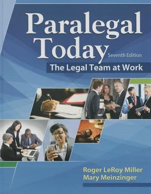 Test Bank for Paralegal Today: The Legal Team at Work 7th Edition Roger Miller