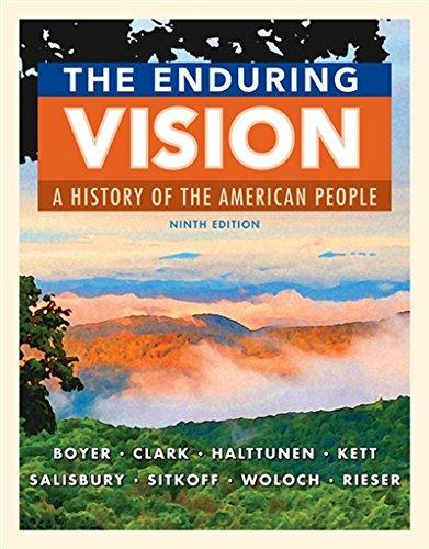 Test Bank for The Enduring Vision A History of the American People 9th Edition Paul S. Boyer