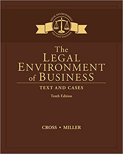 Test Bank for The Legal Environment of Business: Text and Cases 10th Edition Frank B. Cross
