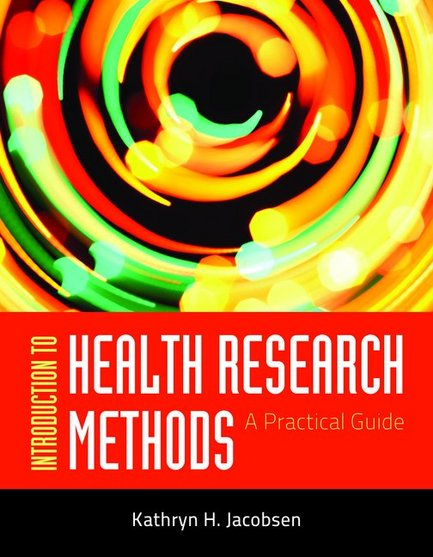 Test Bank for Introduction to Health Research Methods, A Practical Guide 1st Edition Jacobsen