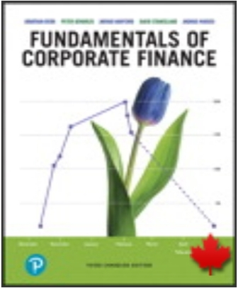 Solution Manual for Fundamentals of Corporate Finance 3rd Canadian Edition, Jonathan Berk, Peter Demarzo, David A. Stangeland, Jarrad Harford, Andras Marosi, ISBN-10: 0135418178, ISBN-13: 9780135418178