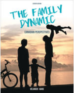 Test Bank for The Family Dynamic: Canadian Perspectives, 7th Edition, Marc Belanger, Margaret Ward, ISBN-10: 0176700005, ISBN-13: 9780176700003