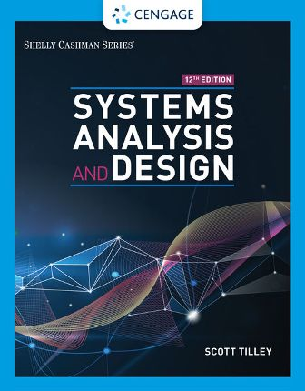 Test Bank for Systems Analysis and Design 12E Tilley