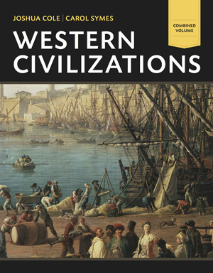 Test Bank for Western Civilizations: Their History and Their Culture