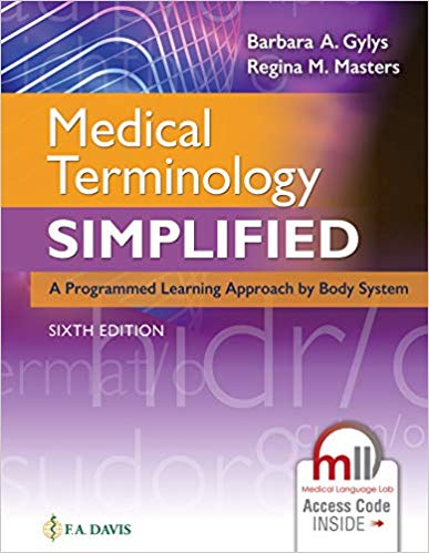 Test Bank for Medical Terminology Simplified : A Programmed Learning Approach by Body System