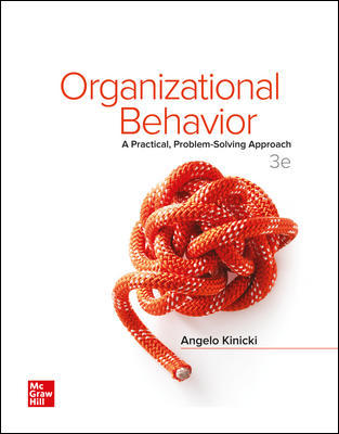 Test Bank for Organizational Behavior: A Practical, Problem-Solving Approach 3rd Edition Kinicki