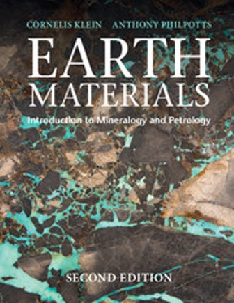 Solution Manual for Earth Materials 2nd Edition Introduction to Mineralogy and Petrology, 2nd Edition, Cornelis Klein, Anthony Philpotts, ISBN-10: 1316608859, ISBN-13: 9781316608852