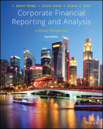 Solution Manual for Corporate Financial Reporting and Analysis: A Global Perspective 4th Edition Young
