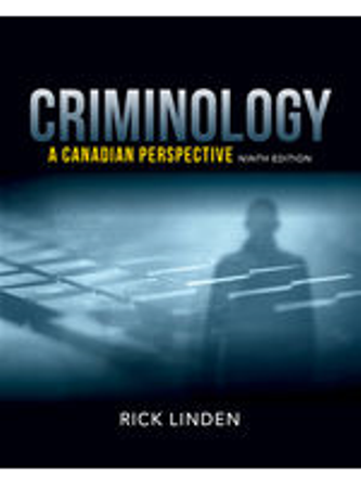 Solution Manual for Criminology: A Canadian Perspective 9th Edition Linden