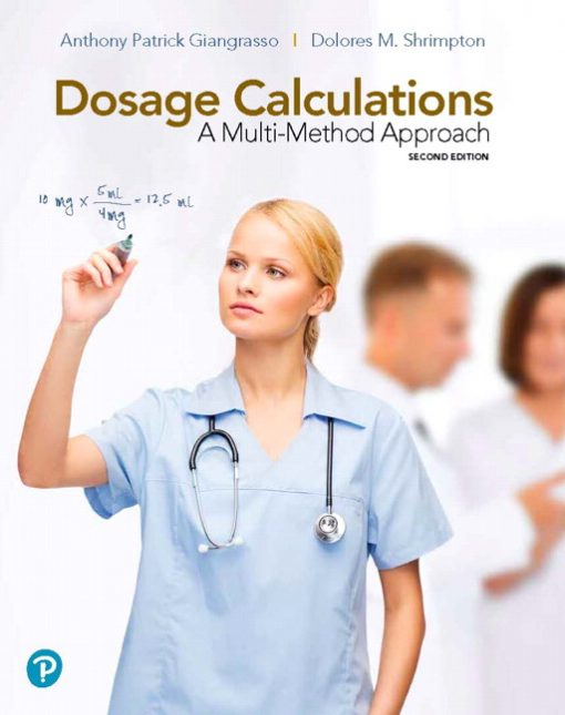 Solution Manual for Dosage Calculations: A Multi-Method Approach