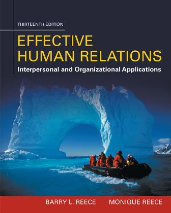 Solution manual for Effective Human Relations: Interpersonal And Organizational Applications