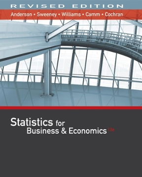 Solution Manual for Statistics for Business and Economics 13th Edition By David R. Anderson