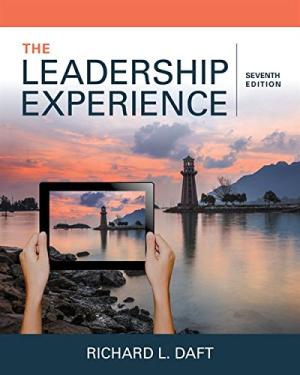 Solution manual for The Leadership Experience 7th Edition By Richard L. Daft