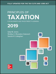 Solution Manual for Principles of Taxation for Business and Investment Planning 22nd Edition By Sally Jones