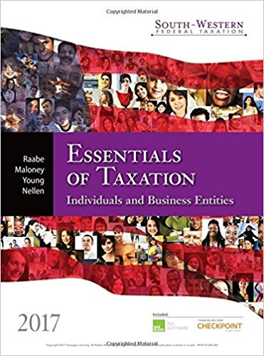 Solution Manual for South-Western Federal Taxation 2017 Essentials of Taxation Individuals and Business Entities 20th Edition By William A. Raabe