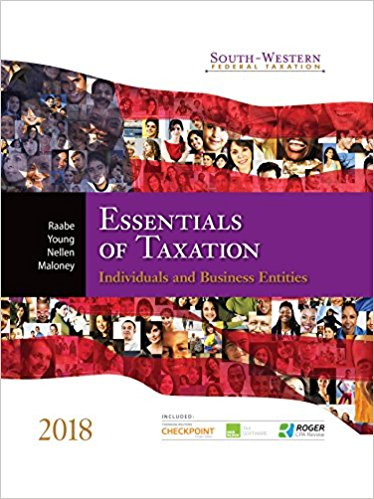 Solution Manual for South-Western Federal Taxation 2018 Essentials of Taxation Individuals and Business Entities 21st Edition By William A. Raabe