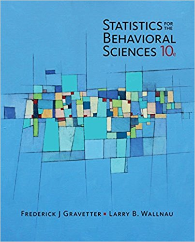 Solution Manual for Statistics for The Behavioral Sciences 10th Edition By Frederick J Gravetter