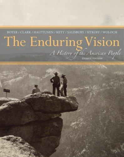 Solution manual for The Enduring Vision A History of the American People 8th Edition By Paul S. Boyer