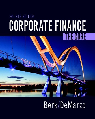 Test Bank for Corporate Finance: The Core 4th Edition Berk
