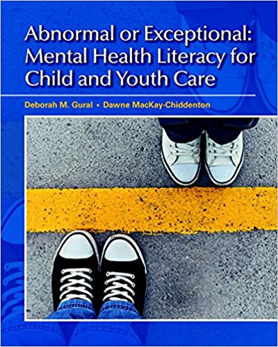 Test Bank for Abnormal or Exceptional Mental Health Literacy for Child and Youth Care