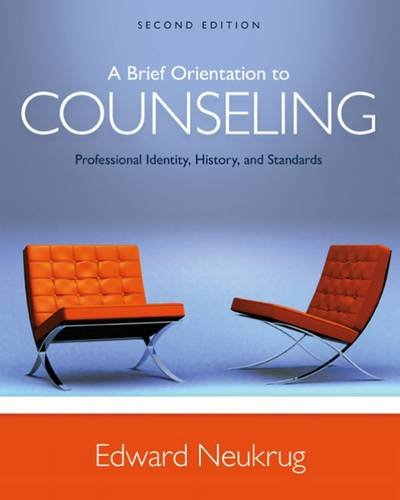 Test Bank for A Brief Orientation to Counseling: Professional Identity
