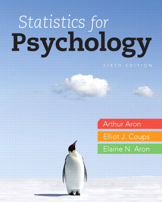 Test Bank for Statistics for Psychology 6th Edition Aron