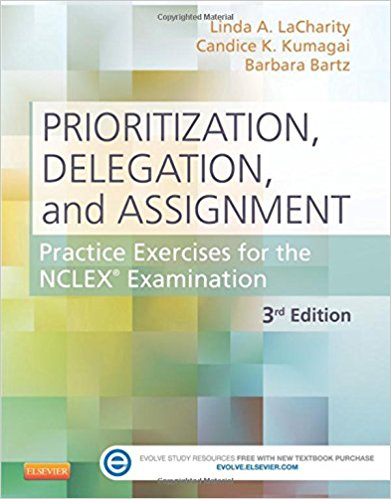 Solution Manual for Prioritization Delegation and Assignment 3rd Edition LaCharity
