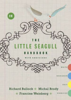 Test Bank forThe Little Seagull Handbook with Exercises 2nd Edition Bullock