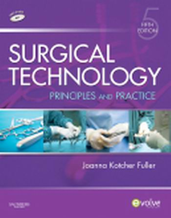 Test Bank for Surgical Technology Principles and Practice 5th Edition Fuller