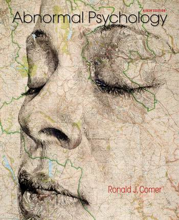 Test Bank for Abnormal Psychology 9th Edition Comer