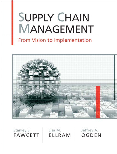 Test Bank forSupply Chain Management: From Vision to Implementation 1st Edition Fawcett