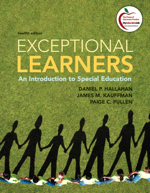 Test Bank forExceptional Learners: An Introduction to Special Education 12th Edition Hallahan