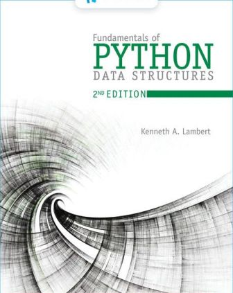 Test Bank for Fundamentals of Python: Data Structures 2nd Edition Lambert