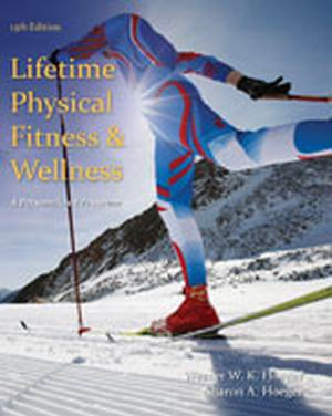 Test Bank forLifetime Physical Fitness and Wellness: A Personalized Program 13th Edition Hoeger