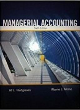 Test Bank forManagerial Accounting 6th Edition Hartgraves