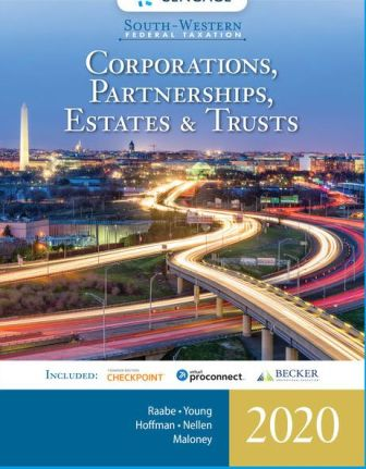 Solution Manual for South-Western Federal Taxation 2020: Corporations, Partnerships, Estates and Trusts 43rd Edition Raabe