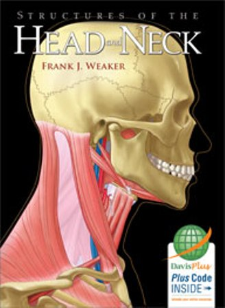 Test Bank for Structures of the Head and Neck 1st Edition Weaker
