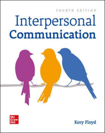Test Bank for Interpersonal Communication 4th Edition Floyd