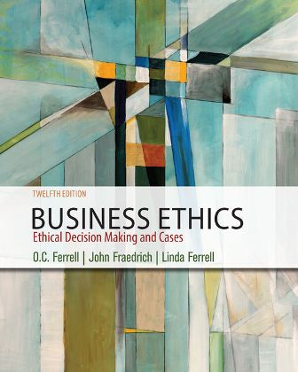 Solution Manual for Business Ethics: Ethical Decision Making and Cases 12th Edition Ferrell