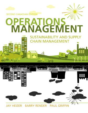 Solution Manual for Operations Management: Sustainability and Supply Chain Management 2nd Canadian Edition Heizer