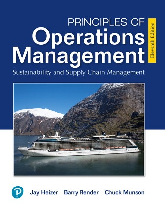 Test Bank for Principles of Operations Management: Sustainability and Supply Chain Management 11th Edition Heizer