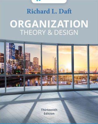 Solution Manual for Organization Theory and Design 13th Edition Daft