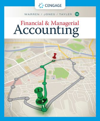 Solution Manual for Financial and Managerial Accounting 15th Edition Warren