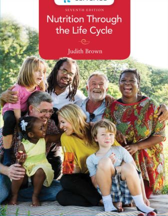Solution Manual for Nutrition Through the Life Cycle 7th Edition Brown